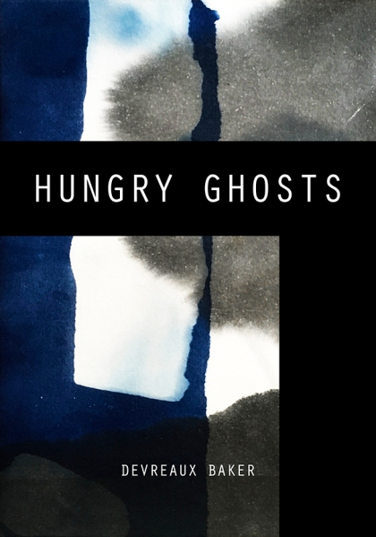 Devreaux Baker Hungry Ghosts
